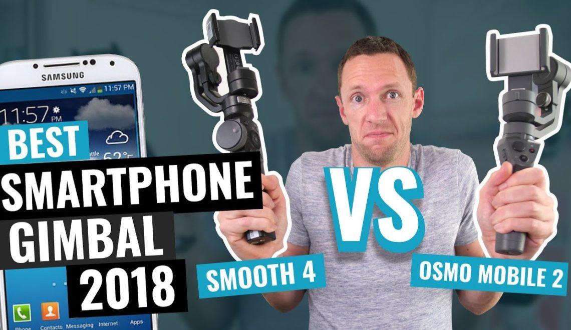 השוואה בין מייצבים לטלפונים - Smooth 4 לעומת Osmo Mobile