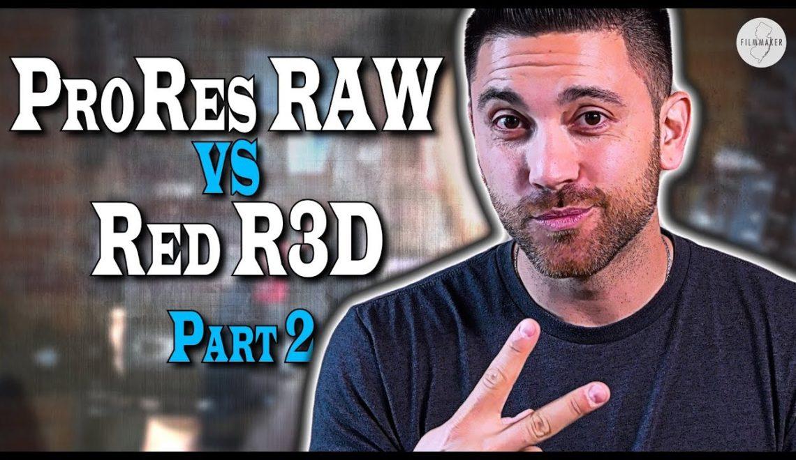 השוואה בין ProRes RAW ל- R3D של RED – חלק שני