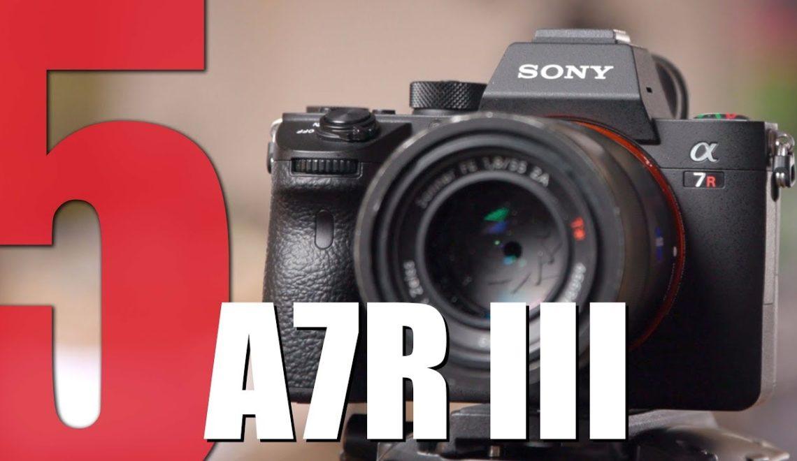 חמש סיבות לבחור במצלמת a7R III