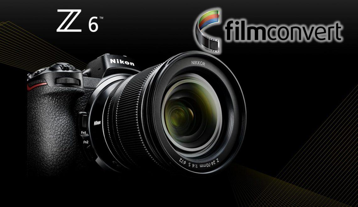 תוספי FilmConvert תומכות בZ6 של ניקון