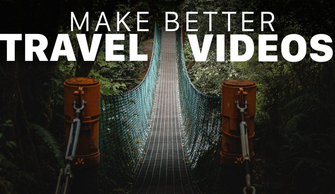 שישה טיפים להפקת סרטי טיולים