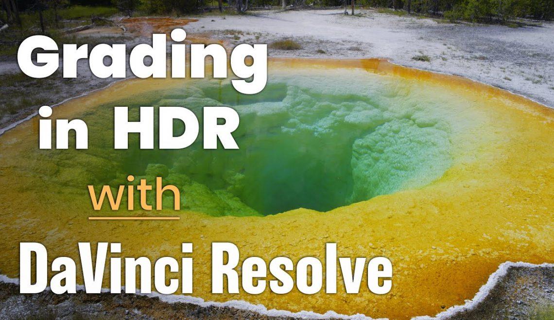 עיבוד צבע HDR מהיר ב DaVinci Resolve