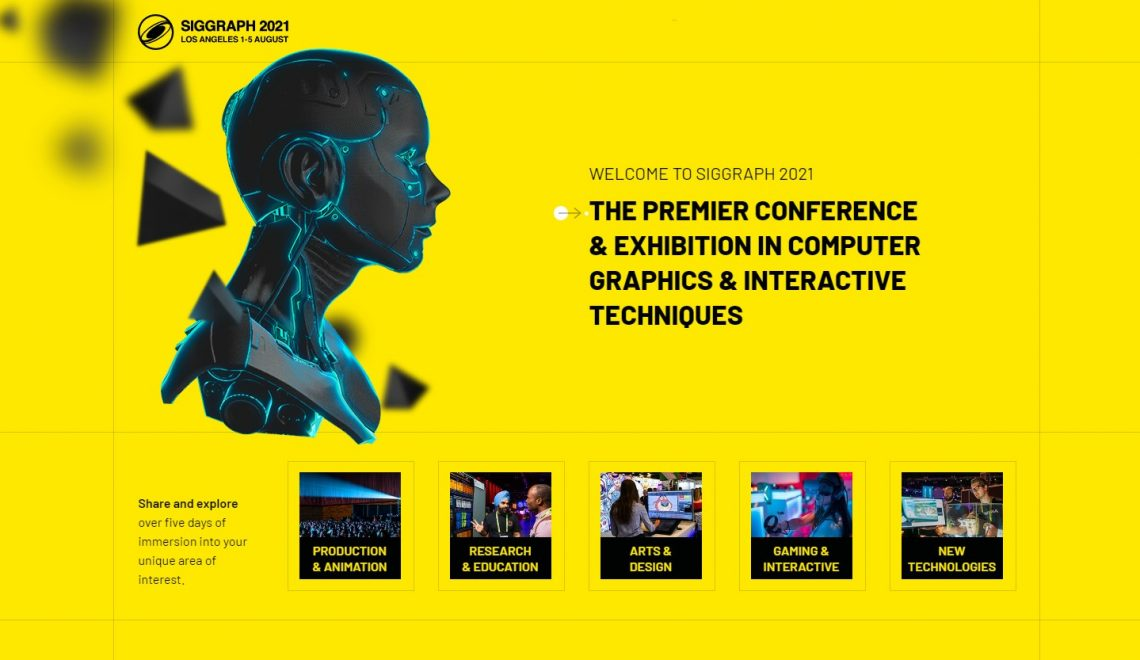 תערוכת Siggraph2021 תהיה היברידית