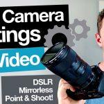 הגדרות של מצלמות וידאו