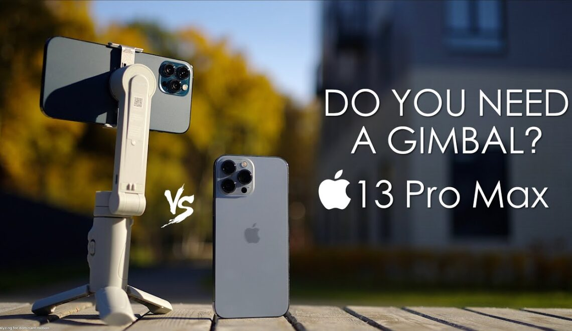 האם צריך מייצב עם האייפון 13